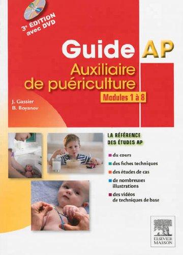 Guide AP - Auxiliaire de puériculture - Modules 1 à 8 du DEAP 7E