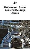 Buchinformationen und Rezensionen zu Die Strudlhofstiege: oder Melzer und die Tiefe der Jahre Roman von Heimito von Doderer