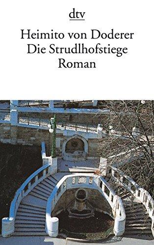 Buchseite und Rezensionen zu 'Die Strudlhofstiege: oder Melzer und die Tiefe der Jahre Roman' von Heimito von Doderer
