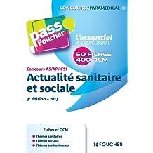 Concours AS - AP - IFSI Actualité sanitaire et sociale 3e édition - 2013