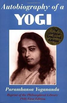 Autobiography of a Yogi (Reprint of the Philosophical library 1946 First Edition) par [Yogananda, Paramhansa]