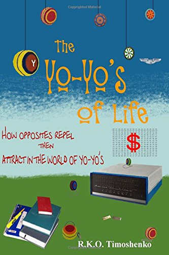 The Yo-Yo's of Life: How opposites repel then attract in the world of yo-yo's