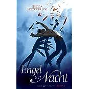 """Engel der Nacht 1: Roman (Die """"Engel der Nacht""""-Serie)"""
