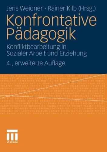 Konfrontative Pdagogik: Konfliktbearbeitung in Sozialer Arbeit und Erziehung (German Edition) by Unknown(2010-06-11)