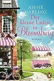 Der kleine Laden in Bloomsbury: Roman (Die Bloomsbury-Reihe 1)