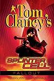 Tom Clancy's Splinter Cell: Fallout - Tom Clancy