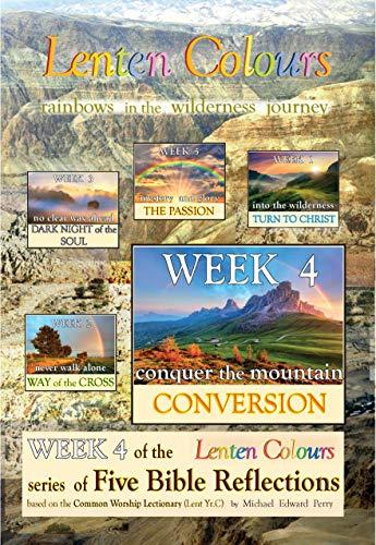 Lenten Colours: rainbows in the wilderness journey