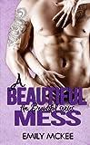 A Beautiful Mess (The Beautiful Series Book 2)