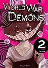 World war demons, tome 2 par Okabe