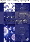 Cancer Immunotherapy: Chapter 17. Adoptive T-cell Therapy: Engineering T-cell Receptors