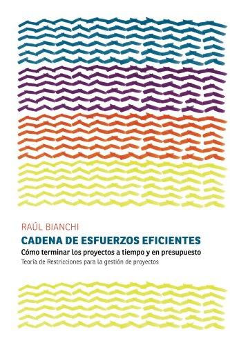 Cadena de Esfuerzos Eficientes por Raúl Bianchi