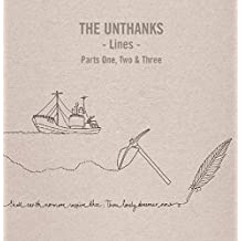 Unthanks - Lines Parts One, Two & Th