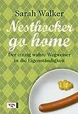 Nesthocker go home: Der einzig wahre Wegweiser in die Eigenständigkeit