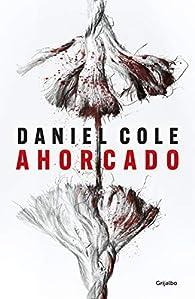 Ahorcado par Daniel Cole