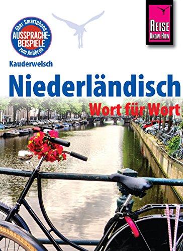 Reise Know-How Kauderwelsch Niederländisch - Wort für Wort: Kauderwelsch-Sprachführer Band 66