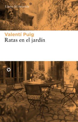 Ratas en el jardín (Libros del Asteroide)