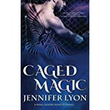Caged Magic (Wing Slayer Hunter) (Volume 5) by Jennifer Lyon (2015-07-07)