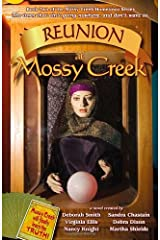 Reunion At Mossy Creek (the Mossy Creek Series Book 2) Kindle Edition