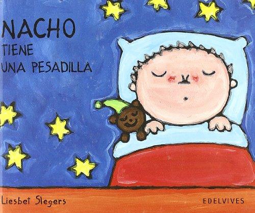 Nacho Tiene Una Pesadilla por Liesbeet Slegers