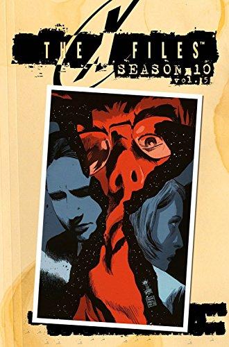 X-Files Season 10 Volume 5 (The X-Files (Season 10), Band 5)