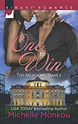 One To Win (Mills & Boon Kimani) (The Meadows Family, Book 3)