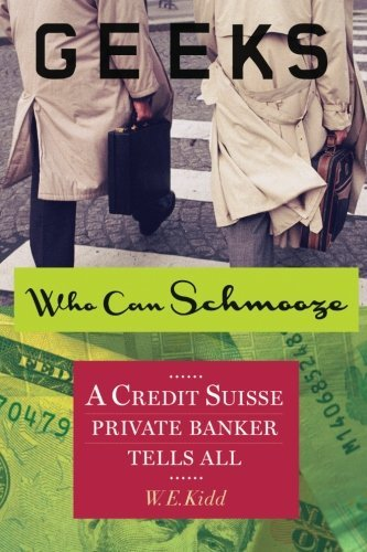 geeks-who-can-schmooze-a-credit-suisse-private-banker-tells-all-by-we-kidd-2013-05-06
