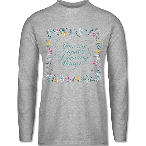 Statement Shirts - You are capable of amazing things - Longsleeve / langärmeliges T-Shirt für Herren Grau Meliert