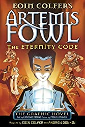 The Eternity Code: The Graphic Novel (Artemis Fowl Graphic Novels) by Eoin Colfer (2014-01-02)