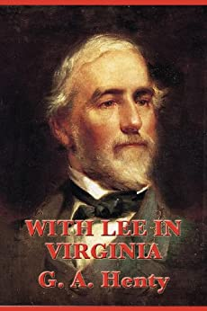 Descargar De Torrent With Lee in Virginia: A Story of the American Civil War Documentos PDF