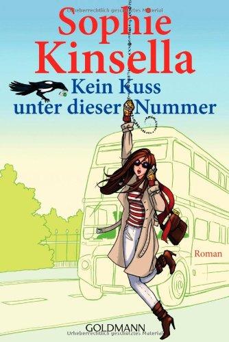 Buchseite und Rezensionen zu 'Kein Kuss unter dieser Nummer: Roman' von Sophie Kinsella