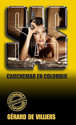 SAS 97 Cauchemar en Colombie par Gérard de Villiers