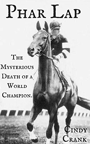 the death of phar lap essay In his book phar lap, the story of the big horse by ir carter, (lansdowne, 1965) carter reveals in great detail the events as they unfolded on the day of phar lap's death, as well as the subsequent autopsy performed by the attending vets, william nielsen and caesar mas o ero.