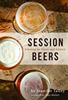 Sharing a beer or two with friends after work or play is one of life's many joys. Session beers, whose mild strength invites more than one round, adhere to high quality standards and are dedicated to balance and drinkability above all. Some natura...