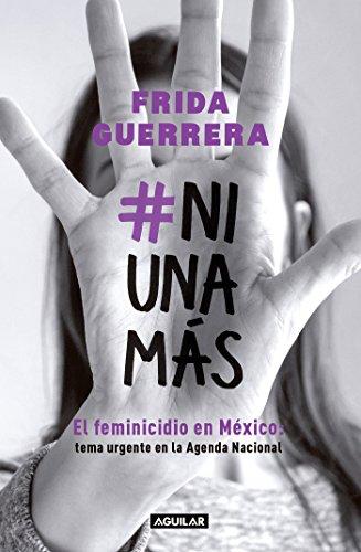 NiUnaMás: El feminicidio en México: tema urgente en la ...