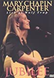 Mary Chapin-Carpenter - Live Jubilee