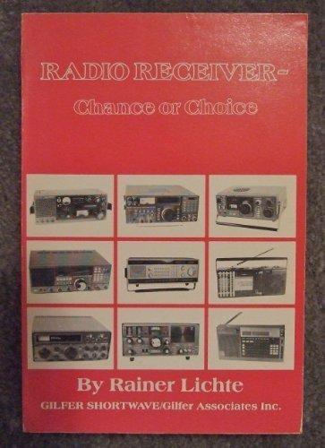 Radio Receiver Chance or Choice by Rainer Lichte (1985-06-01)