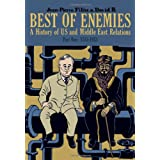 Best of Enemies: A History of US and Middle East Relations: 1783-1953