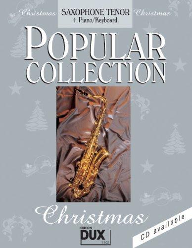 Popular Collection Christmas für Tenorsaxophon und Klavier/Keyboard mit Bleistift -- 24 beliebte Weihnachtslieder von STILLE NACHT bis LAST CHRISTMAS in klangvollen mittelschweren Arrangements (Noten/sheet music)
