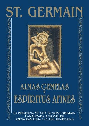St.Germain.Almas Gemelas Y Espiritus Af. (Tabla de Esmeralda) por St Germain