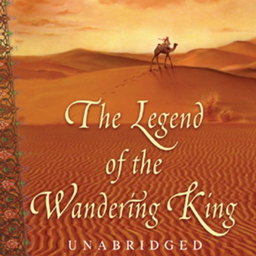 The Legend of the Wandering King  Audiolibri