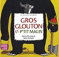 Gros Glouton et Petit Malin par Coline Promeyrat