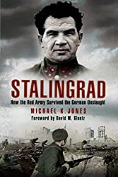 Stalingrad: How the Red Army Survived the German Onslaught