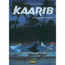 Kaarib volumen 2: Las palmeras negras