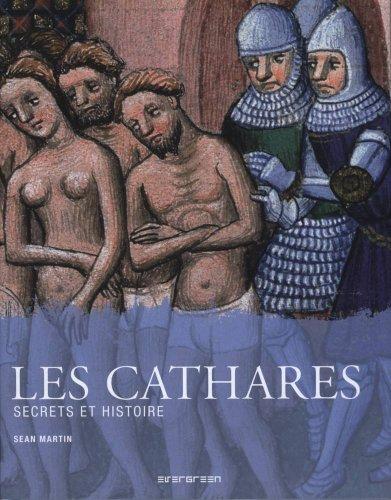 Les Cathares : Secrets et histoire par Sean Martin