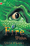 The Last Dragon Chronicles: 1: The Fire Within
