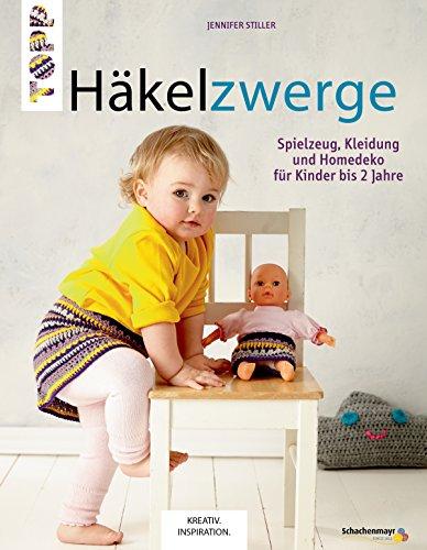 Häkelzwerge: Spielzeug, Kleidung und Homedeko für Kinder bis 2 Jahre