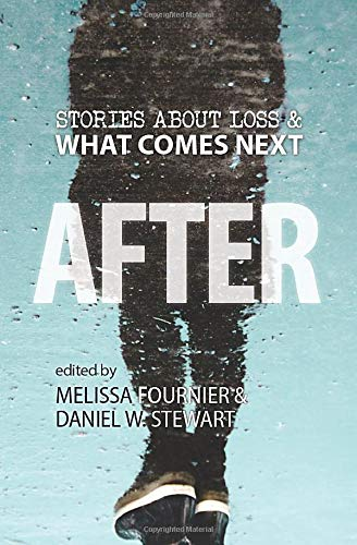 AFTER: Stories About Loss & What Comes Next - Canfield Sammlung