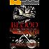 BLOOD: An Evil Dead MC Story (The Evil Dead MC Series Book 7)