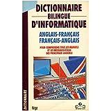 Dictionnaire bilingue d' informatique anglais français / Coll. / Réf: 32277