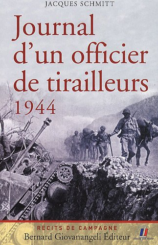 Journal d'un officier de tirailleurs 1944